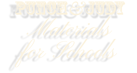 Punch & Judy Materials for Schools